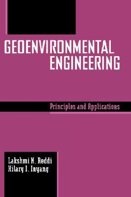 Geoenvironmental Engineering Principles and Applications