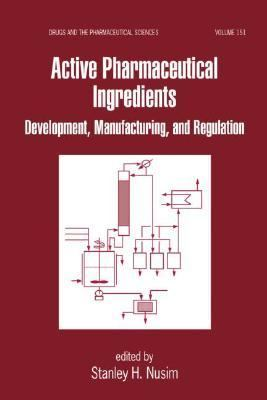 Active Pharmaceutical Ingredients Development, Manufacturing, and Regulation