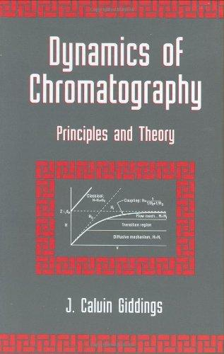 Dynamics of Chromatography: Principles and Theory (Chromatographic Science Series) (Pt. 1)