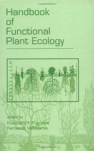 Handbook of Functional Plant Ecology (Books in Soils, Plants, and the Environment)