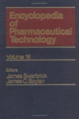 Encyclopedia of Pharmaceutical Technology