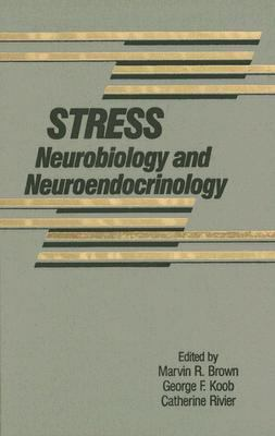 Stress Neurobiology and Neuroendocrinology