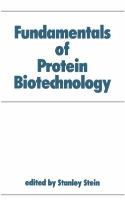 Fundamentals of Protein Biotechnology