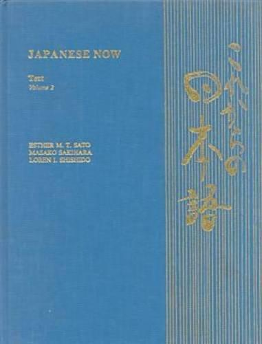 Japanese Now Text, Volume 2