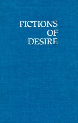 Fictions of Desire Narrative Form in the Novels of Nagai Kafu