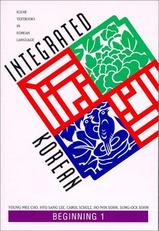 Integrated Korean: Beginning Level 1 Textbook (KLEAR Textbooks in Korean