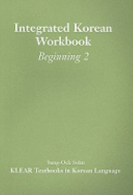 Integrated Korean Workbook Beginning 2