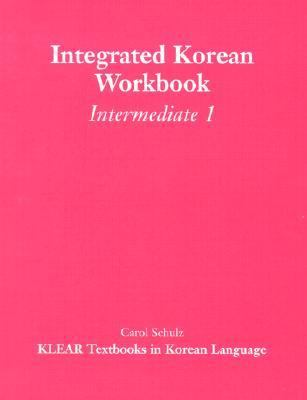 Integrated Korean Workbook Intermediate 1