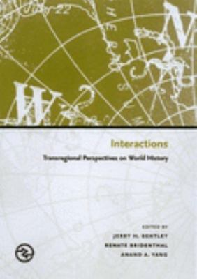 Interactions Transregional Perspectives on World History