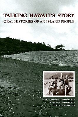 Talking Hawai'i's Story: Oral Histories of an Island People