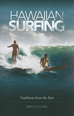 Hawaiian Surfing : Traditions from the Past