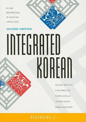 Integrated Korean: Beginning 2--Textbook, Workbook