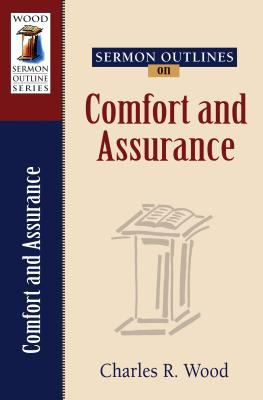 Sermon Outlines on Comfort And Assurance