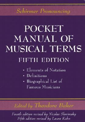 Schirmer Pronouncing Pocket Manual of Musical Terms
