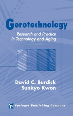 Gerotechnology Research And Practice In Technology And Aging