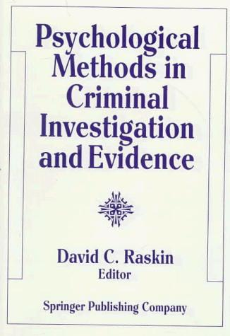 Psychological Methods in Criminal Investigation and Evidence