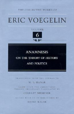 Anamnesis On the Theory of History and Politics