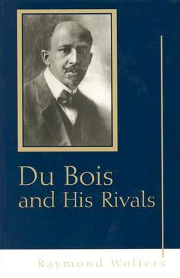Du Bois His Rivals