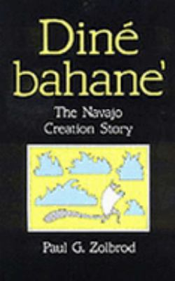 Dine Bahane The Navajo Creation Story