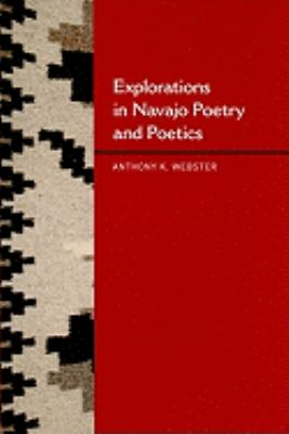 Explorations in Navajo Poetry and Poetics