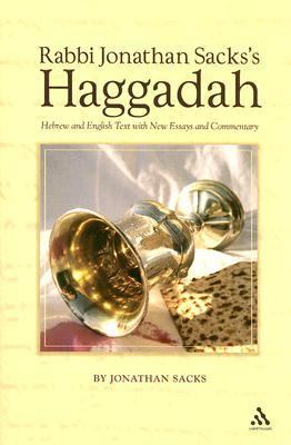 Rabbi Jonathan Sacks's Haggadah Hebrew and English Text With New Essays and Commentary by Jonathan Sacks