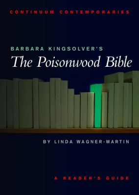 Barbara Kingsolver's the Poisonwood Bible A Readers Guide