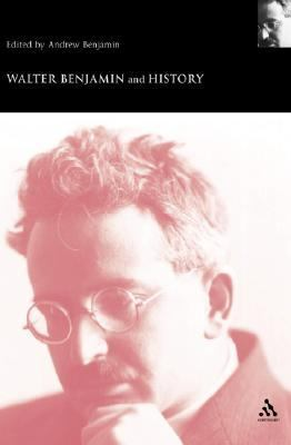 Walter Benjamin And History