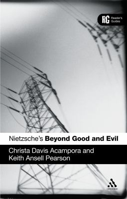 Nietzsche's Beyond Good and Evil (Reader's Guides)