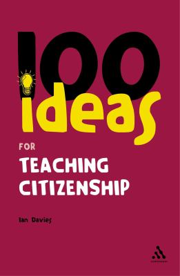 100 Ideas for Teaching Citizenship