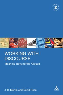 Working With Discourse Meaning Beyond the Clause