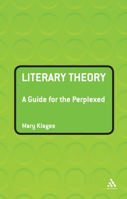 Literary Theory A Guide for the Perplexed