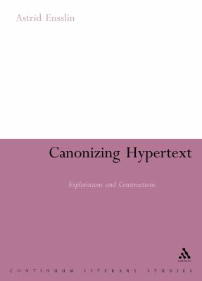 Canonising Hypertext Explorations and Constructions