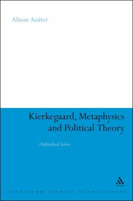 Kierkegaard, Metaphysics and Political Theory