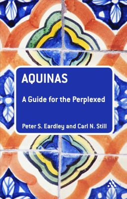 Aquinas: A Guide for the Perplexed (Guides for the Perplexed)