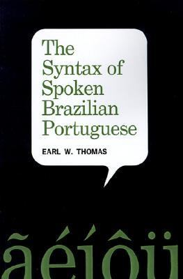 Syntax of Spoken Brazilian Portuguese