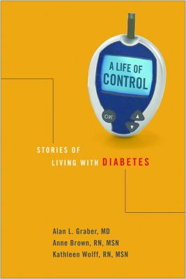 Life of Control : Stories of Living with Diabetes