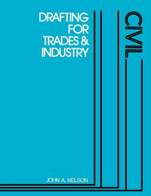 Drafting for Trades and Industry-Civil
