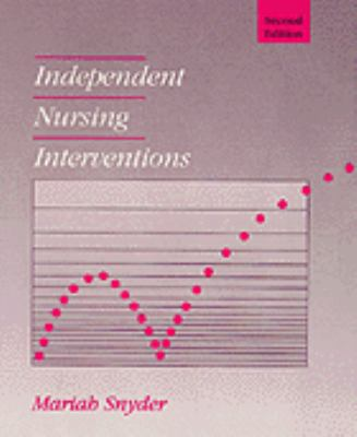 Independent Nursing Interventions