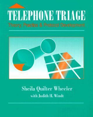 Telephone Triage Theory, Practice, and Protocol Development