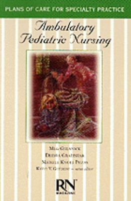 Ambulatory Pediatric Nursing