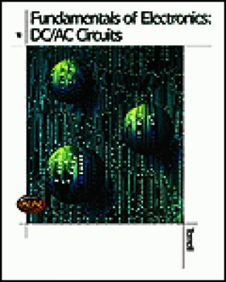 Fundamentals of Electronics Dc/Ac Circuits