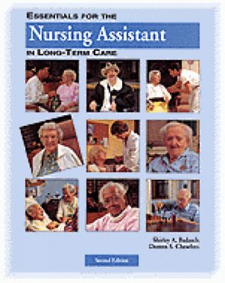 Essentials for the Nursing Assistant in Long-Term Care