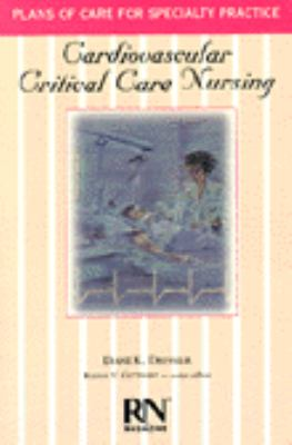 Cardiovascular Critical Care Nursing: Plans of Care for Specialty Practice - Diane K. Dressler - Paperback