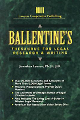 Ballentine's Thesaurus F/legal Rsrch...