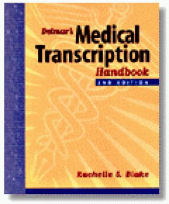 Delmar's Medical Transcription Handbook