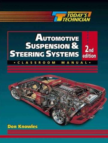 Today's Technician:  Automotive Suspension and Steering Systems