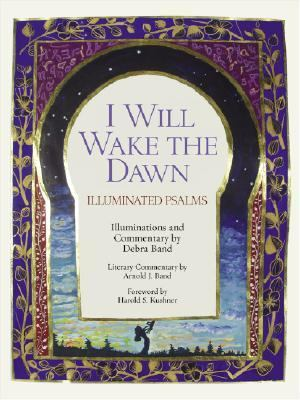 I Will Wake the Dawn Illuminated Psalms