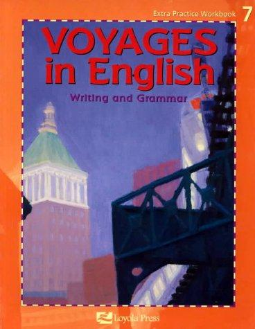 Voyages in English: Writing and Grammar : Grade 7
