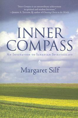 Inner Compass An Invitation to Ignation Spirituality