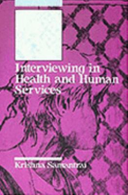 Interviewing in Health and Human Services